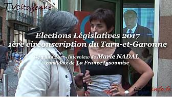 Elections Législatives 2017 en Tarn-et-Garonne: Marie NADAL candidate La France Insoumise sur la 1ère circonscription au micro de Michel Lecomte de TvCitoyenne