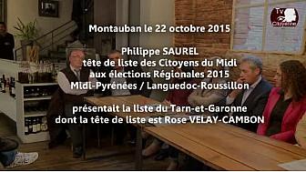 Elections Régionales Philippe SAUREL a présenté la liste Tarn-et-Garonne @CitoyenDuMidi @saurel2014 #TvCitoyenne #TvLocale_fr