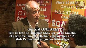 Elections Régionales Midi-Pyrénées / Languedoc Roussillon: Gerard ONESTA EELV- Front de Gauche à Montauban ce 6 octobre 2015