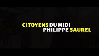 Spot de campagne des Citoyens du Midi avec Philippe Saurel pour les régionales 2015 @Saurel2014 #LRMP #TvCitoyenne