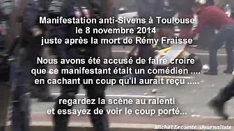 Manifestation Sivens Toulouse du 8 novembre 2014: certains manifestants en rajoutent parfois ...