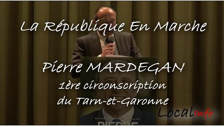La République En Marche : Intervention  du candidat Pierre MARDEGAN lors du premier meeting tenu à Montauban