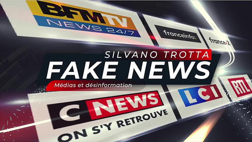 Silvano Trotta :  Les Fake News, les désinformateurs, Bill Gates, même combat !